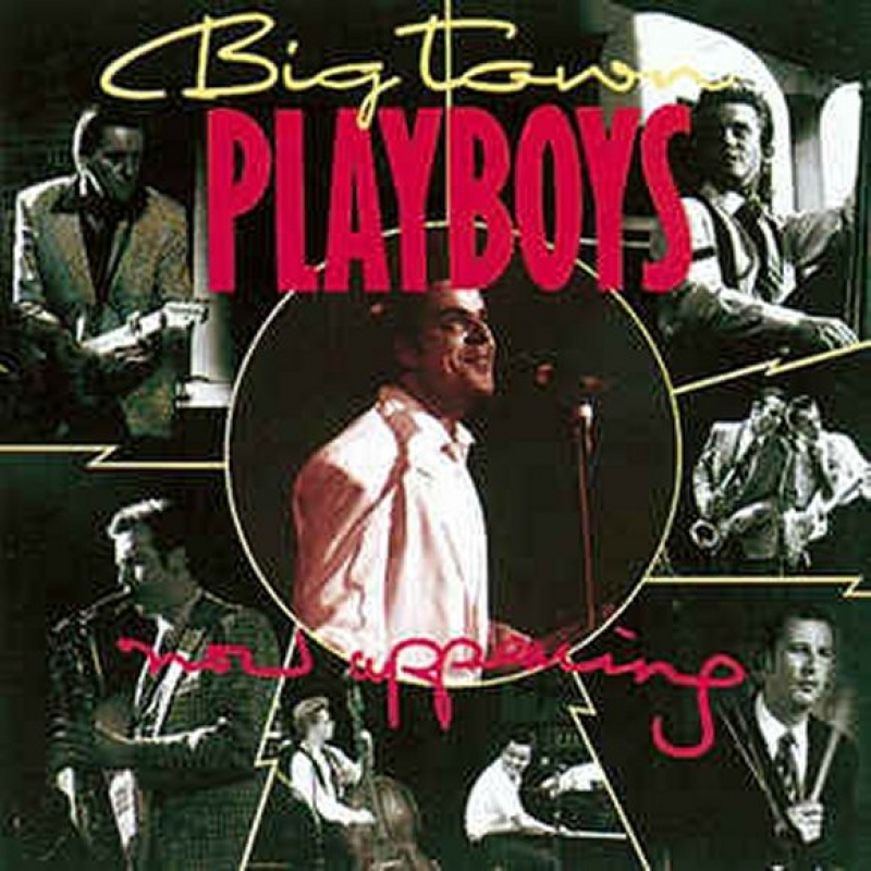 Big Town Playboys Image